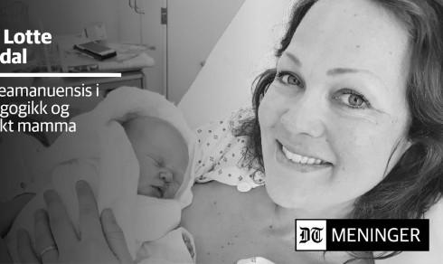 Kjære jordmødre og barnepleiere på Drammen sykehus. Dere er noen virkelige hverdagshelter!